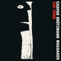Caspar Brötzmann Massaker - The Tribe - lp