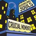 Bouncing Souls - Crucial Moments col. mlp