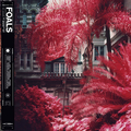 Foals - Everything Not Saved Will Be Lost Pt. 1