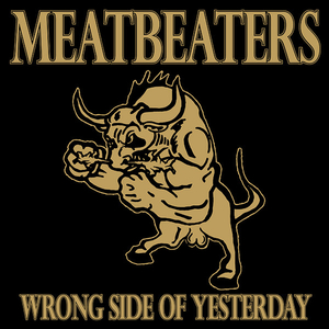 Meatbeaters, The - Wrong Side of Yesterday - lp