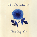 Decemberists - Traveling On - col 10
