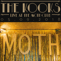 Kooks, The - Live at the Moth Club - lp (RSD19)