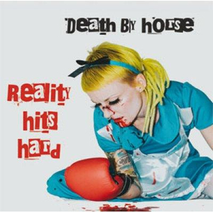 Death by Horse - Reality Hits Hard lp