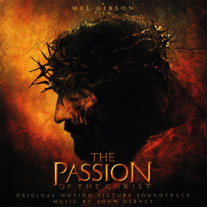 Debney, John - OST - The Passion of Christ