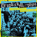 Dropkick Murphys - 11 Short Stories of Pain and Glory...