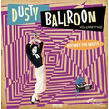 v/a - Dusty Ballroom 02: Anyway You Wanta! - lp