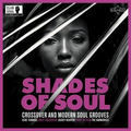 v/a - Shades of Soul - Crossover & Modern Soul Grooves - lp
