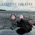 Statues On Fire - Living in Darkness - lp