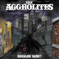 Aggrolites, The - Reggae Now! lp