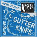 Gutter Knife - Boots on the Ground