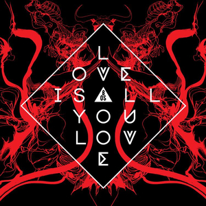 Band Of Skulls - Love Is Alll You Love