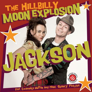 Hillbilly Moon Explosion - Jackson (feat. Sparky Phillips) - col 7