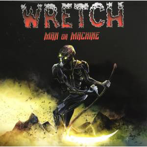 Wretch - Man or Machine