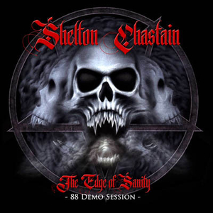 Shelton Chastain - The Edge of Sanity - 88 Demo Sessions