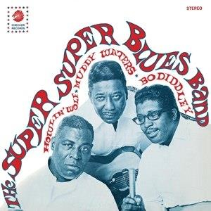Super Super Blues Band, The - Howlin Wolf, Bo Diddley, Muddy Waters - col lp