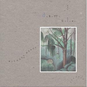 Durutti Column - Without Mercy