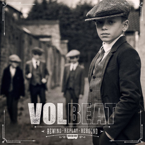 Volbeat - Rewind, Replay, Rebound