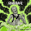 Skullcrack - Turn to Dust - lp