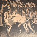 Primitive Hands - Bad Men In The Grave - lp