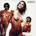 Dwarves, The - Blood, guts & pussy