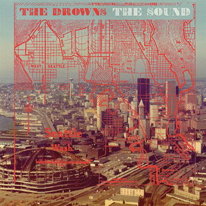Drowns, The - The Sound - col 7