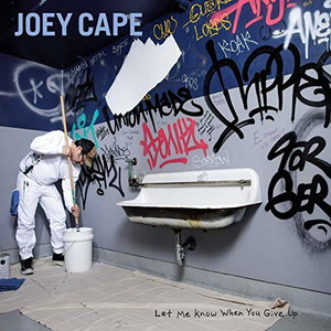 Joey Cape - Let Me Know When You Give Up