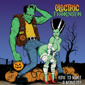 Electric Frankenstein - How To Make A Monster (20th...