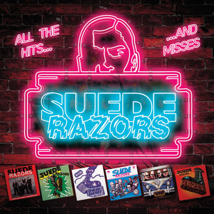 Suede Razors - All the Hits...and Misses - digi-cd