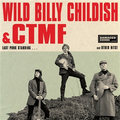 Wild Billy Childish & CTMF - Last Punk Standing col lp