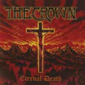 Crown, The - Eternal Death - (Reissue)