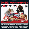 Baby Woodrose - Drop Out!