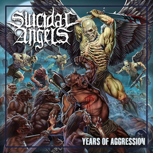 Suicidal Angels - Years of Aggression