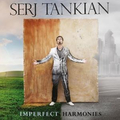 Serj Tankian - Imperfect Harmonies - lp