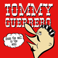 Tommy Guerrero - From The Soil To The Soul - lp