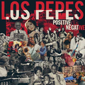 Los Pepes - Positive Negative - lp
