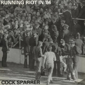 Cock Sparrer - Runnin Riot In 84 - lp