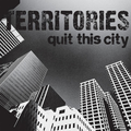 Territories - Quit This City / Defender - col 7