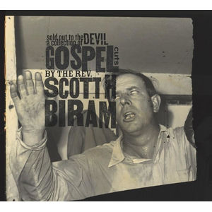 Scott H. Biram - Sold Out To The Devil: A Collection Of Gospel Cuts - lp