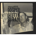 Scott H. Biram - Sold Out To The Devil: A Collection Of...