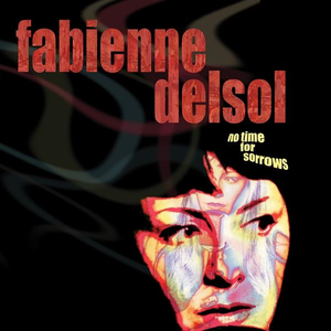 Fabienne Del Sol - No time for sorrows