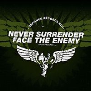 Face The Enemy/Never Surrender - split